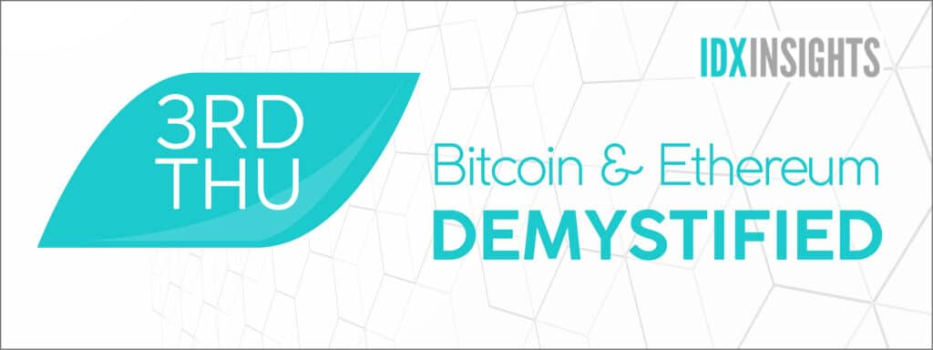 3rd Thursday. Bitcoin and ethereum demystified.